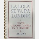 La Lola Se Va Pa Londre y Connie con Cama Camera en el Comedor