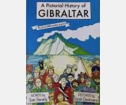A Pictorial history of Gibraltar (Sam Benady & Sarah Devincenzi)