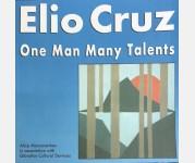 Elio Cruz, one man many talents