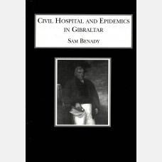 Civil hospital and epidemics in Gibraltar